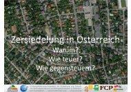 Zersiedelung in Österreich Zersiedelung in Österreich - ZERsiedelt
