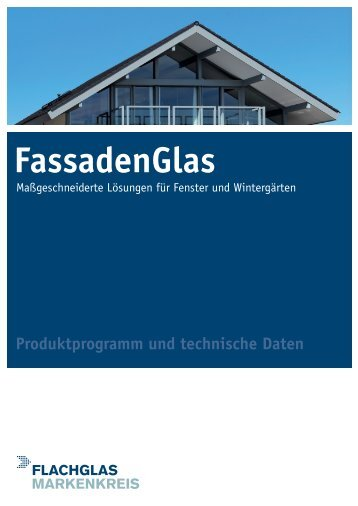 Technik Poster FassadenGlas (PDF 1.2 MB) - FLACHGLAS Wernberg