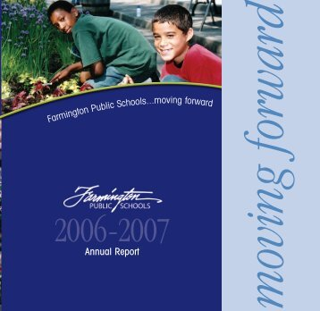 Annual Report 2006-2007 - Farmington Public Schools