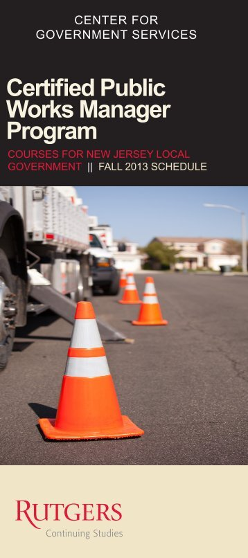 Certified Public Works Manager Program - Center for Government ...