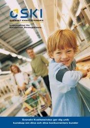 SKI Informationsbroschyr.pdf - Institutet för Kvalitetsutveckling, SIQ