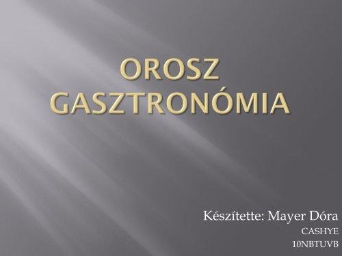 Mayer Dóra - Az orosz gasztronómia
