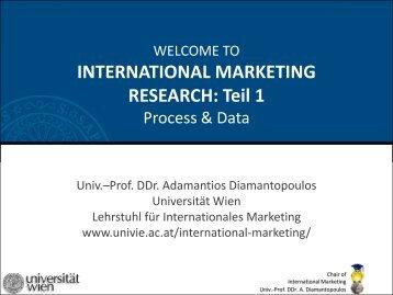 INTERNATIONAL MARKETING RESEARCH: Teil 1 - Chair of ...