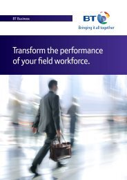 Transform the performance of your field workforce. - BT Business