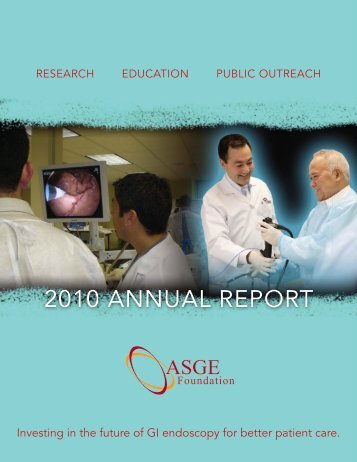 View the 2010 Annual Report - American Society for Gastrointestinal ...