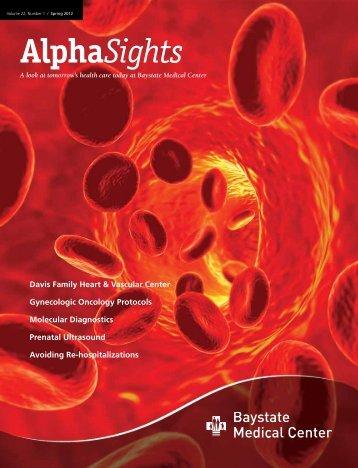Spring 2012, Volume 22, Number 1 - Baystate Health