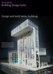 Design and build better buildings Autodesk® Building Design Suite