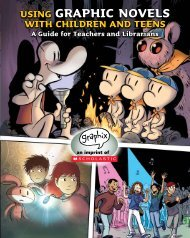 Using Graphic Novels with Children and Teens - Scholastic