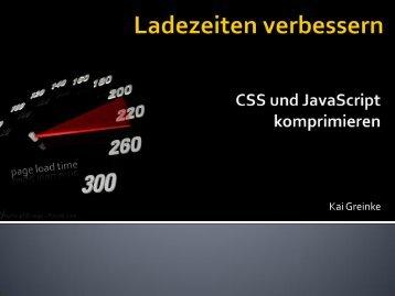 Ladezeiten verbessern - CSS und JavaScript ... - webdevFulda