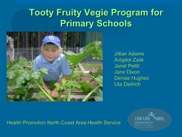 Results of the Tooty Fruity Vegie in Primary Schools Evaluation