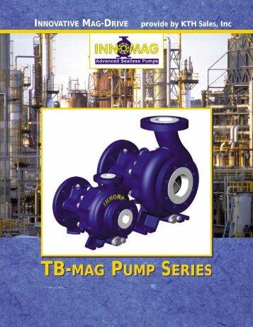 tb-mag pump series tb-mag pump series - KTH Sales Inc.