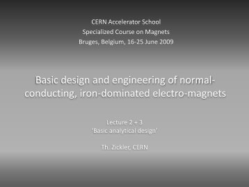 Basic design and engineering of normal- conducting, iron ...