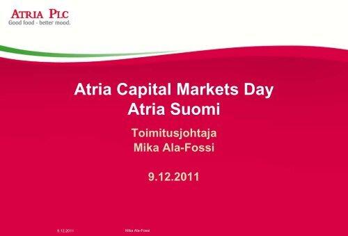 Mika Ala-Fossi / Atria Suomi - Atriagroup.com