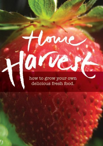 Home Harvest - Sustainable Gardening Australia