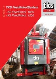 K2 FeedRobot 1200 - TKS AS