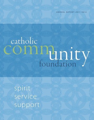 to download the 2011-2012 Annual Report - Catholic Community ...