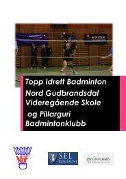 Brosjyre toppidrett badminton - Videregående skoler