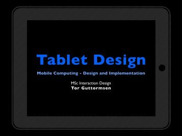 Lecture 5 - Tablet design - Interaction Design & Technologies