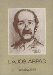 Lajos Árpád emlékezete : születése 75., halála 10 ... - MEK