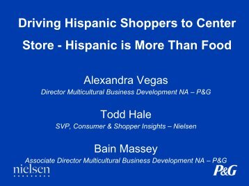 Driving Hispanic Shoppers to Center Store - Hispanic Retail 360