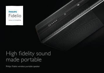 High fidelity sound made portable - Philips