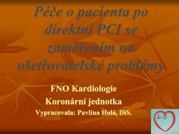 Péče o pacienta po direktivní PTCA