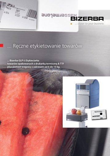 ... Ręczne etykietowanie towarów - Bizerba Polska Sp. z oo