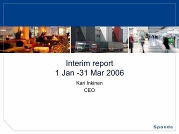 Interim report 1 Jan -31 Mar 2006 - Sijoittajat - Sponda