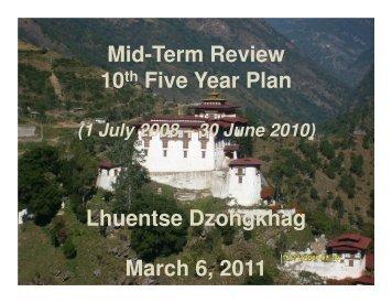 Mid-Term Review 10th Five Year Plan Lhuentse Dzongkhag March ...
