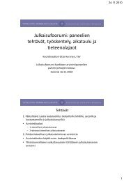 Julkaisufoorumi: paneelien tehtävät, työskentely, aikataulu ja ...
