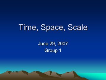 Time, Space, Scale