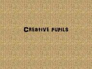 Creative pupils
