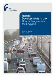 Road Programmes England - Smith - RAC Foundation