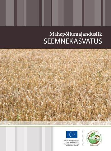 Mahepõllumajanduslik seemnekasvatus - Maheklubi