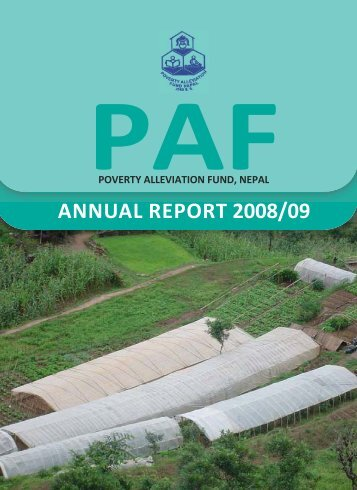 ANNUAL REPORT 2008/09 - Poverty Alleviation Fund, Nepal