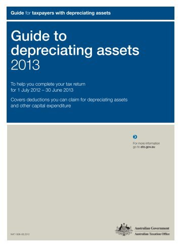 Guide to depreciating assets 2013 - Australian Taxation Office