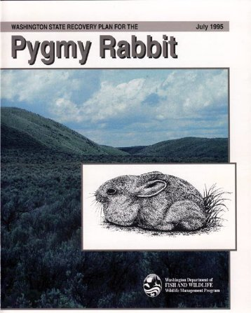 WDFW Recovery Plan for the Pygmy Rabbit - Wildpro