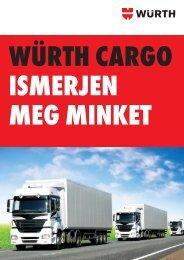 würth cargo - ismerjen meg minket 1 - Würth Szereléstechnika Kft.