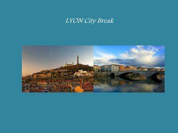 LYON City Break - w travel france