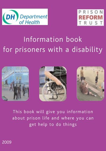 Information book for prisoners with a disability - Prison Reform Trust