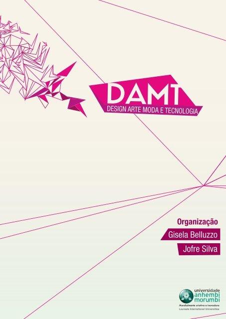 29c769992 Design, Arte, Moda e Tecnologia / Organização - Universidade ...