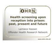 Health screening upon reception into prison: past, present and future