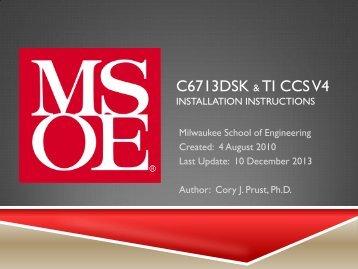 C6713DSK & TI CCS V4 - Milwaukee School of Engineering