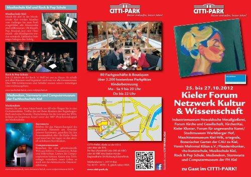 25. bis 27.10.2012 Kieler Forum Netzwerk Kultur ... - CITTI-PARK Kiel