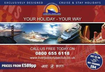 YOUR HOLIDAY - YOUR WAY - Liverpool Cruise Club