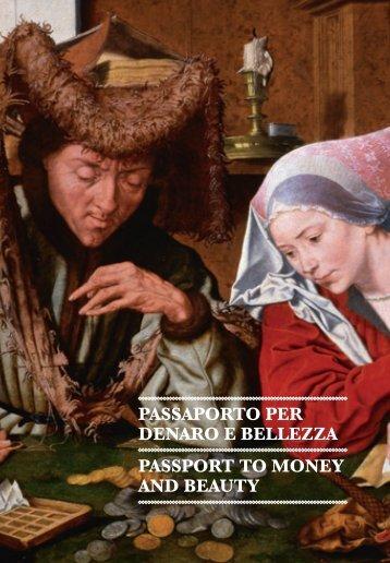 Passaporto per Denaro e Bellezza - Palazzo Strozzi