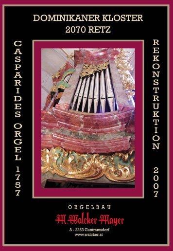 Rekonstruktionsetappen der Retzer Casparides Orgel - Orgelbau ...