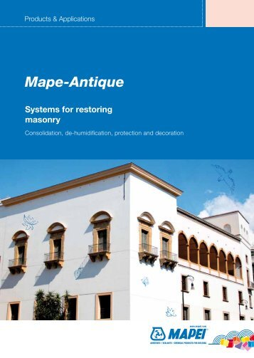 Mape-Antique: Systems for Restoring Masonry - Mapei International