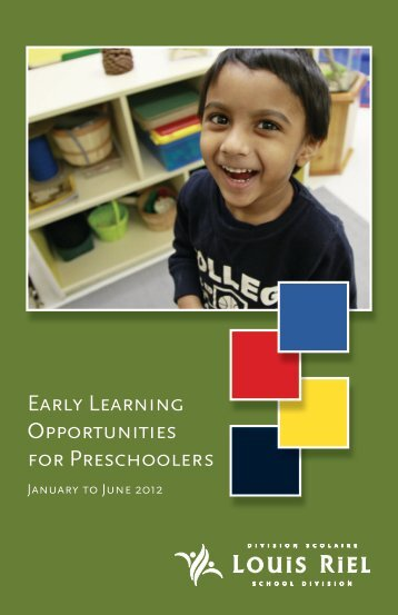 Early Learning Opportunities for Preschoolers - Louis Riel School ...