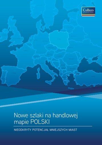 Nowe szlaki na handlowej mapie POLSKI - Colliers International